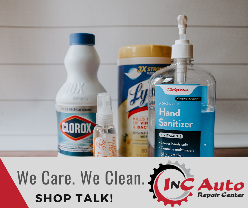 We Care. We Clean. Cleaning Products Shop Talk at InC Auto Repair Center