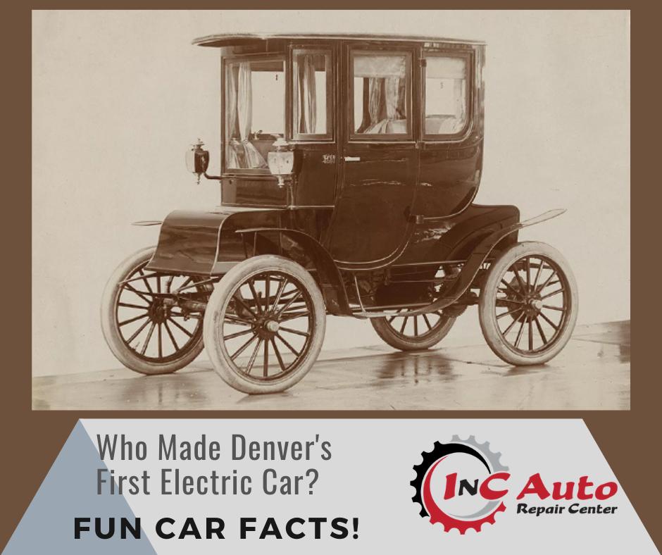 Fun Car Facts Denvers First Electric Car